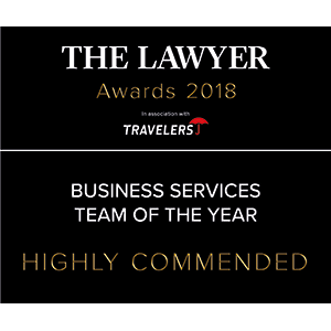 The Lawyer Awards 2018 - Business Services Team of the Year - Highly Commended
